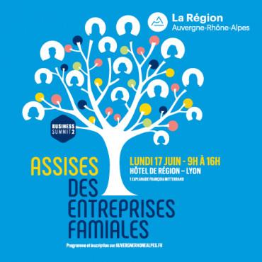 Business Summit #2 Assises des entreprises familiales Région Auvergne-Rhône-Alpes
